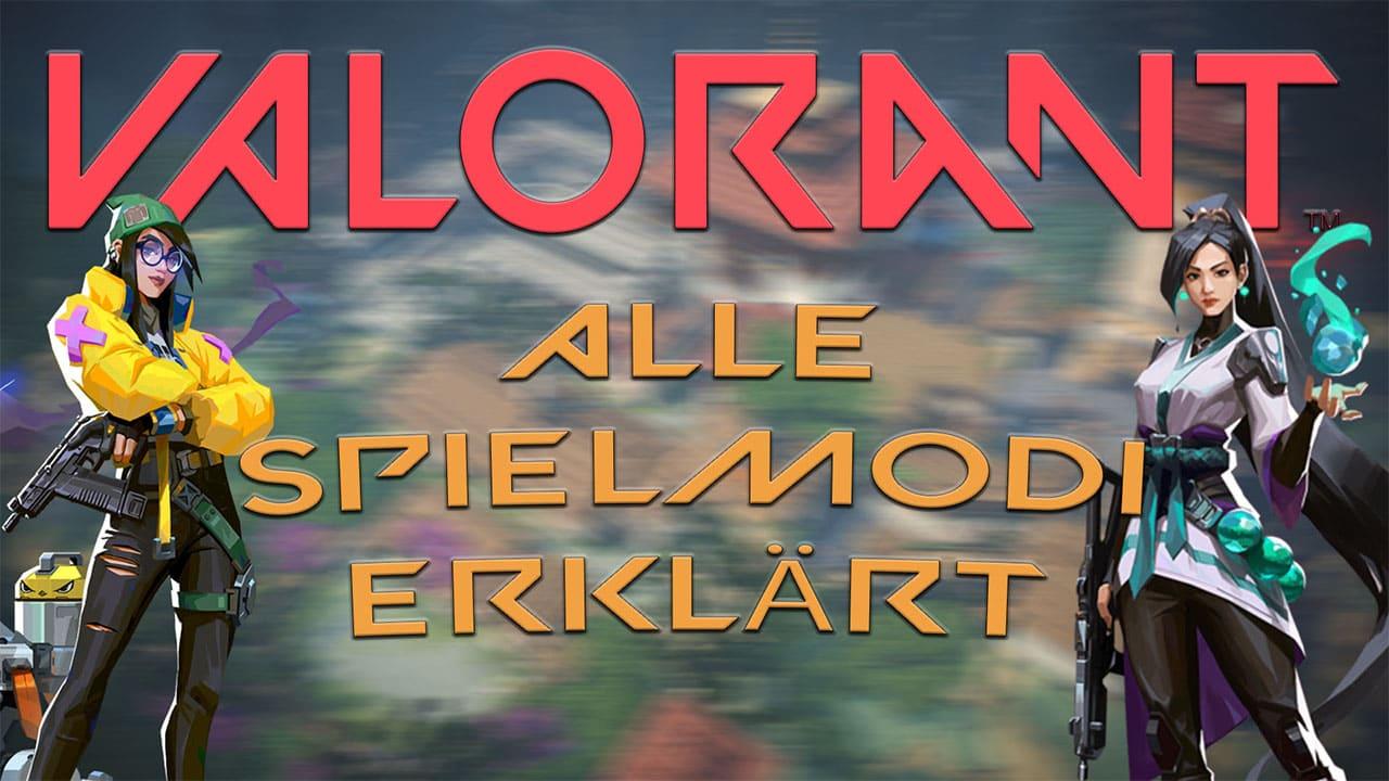 Alle Spielmodi in Valorant erklärt - Haton.net
