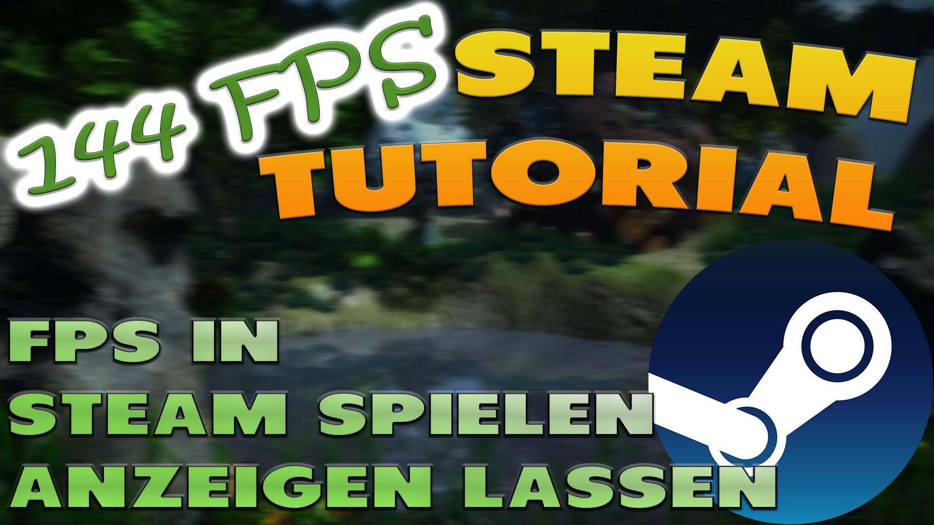 FPS in Steam Spielen anzeigen lassen - Haton.net