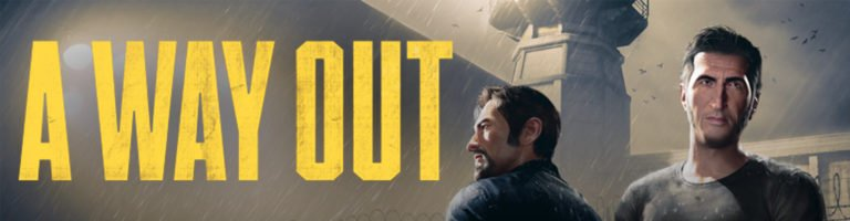 A Way Out Banner - Haton.net