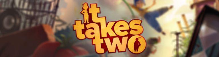 It Takes Two Banner - Haton.net