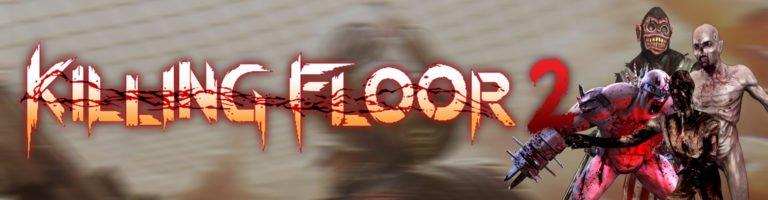 Killing Floor 2 Banner - Haton.net