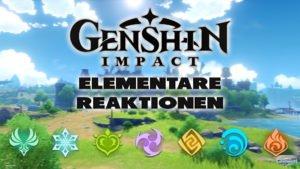 Genshin Impact: Elementare Reaktionen - Haton.net