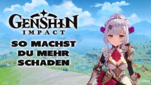 Genshin Impact: So machst du mehr Schaden - Haton.net