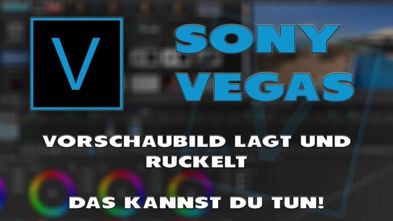 Sony Vegas: Vorschau lagt - Haton.net