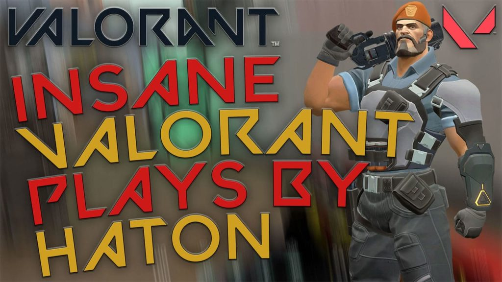 Best of Valorant Haton - Haton.net