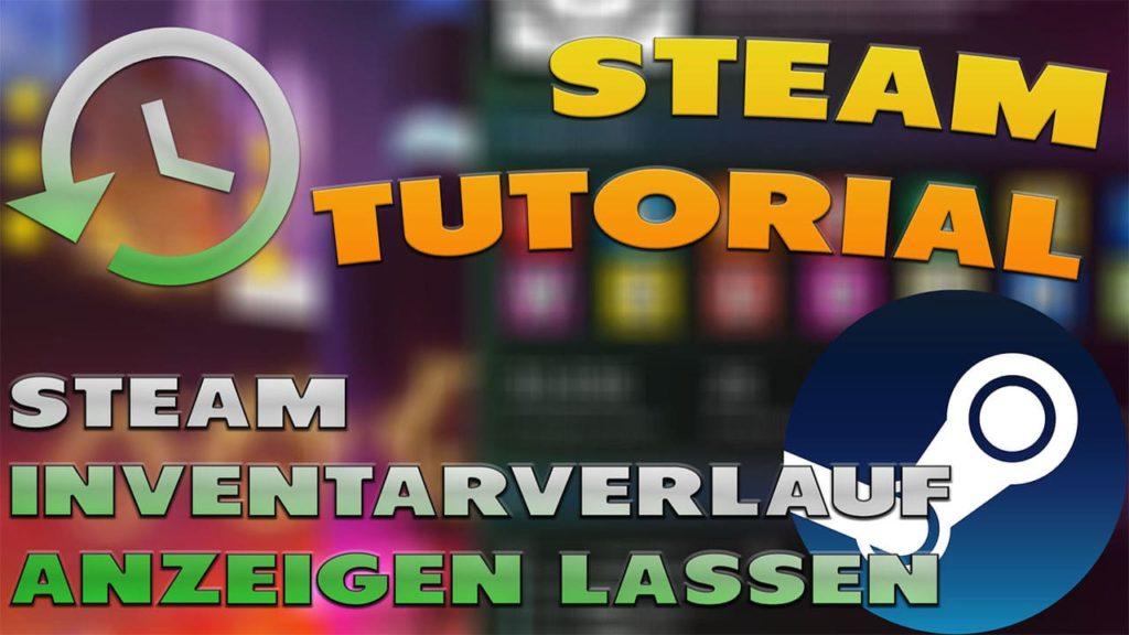 Steam Inventarverlauf anzeigen lassen - Haton.net